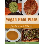 Vegan Meal Plans for Fall and Winter - eBook