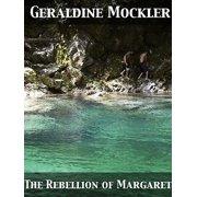 The Rebellion of Margaret - eBook