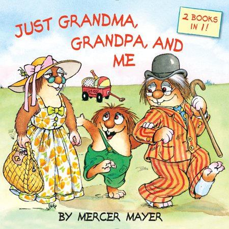 Just Grandma, Grandpa, and Me (Little Critter) Grandpas Little Ballerina