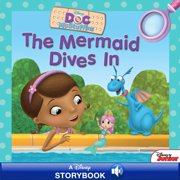 Doc McStuffins: The Mermaid Dives In - eBook