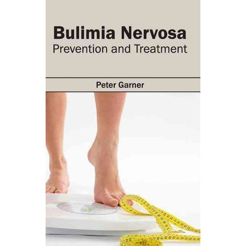 Bulimia Nervosa : Prevention and Treatment