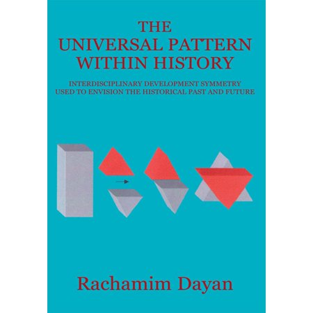 The Universal Pattern Within History - eBook