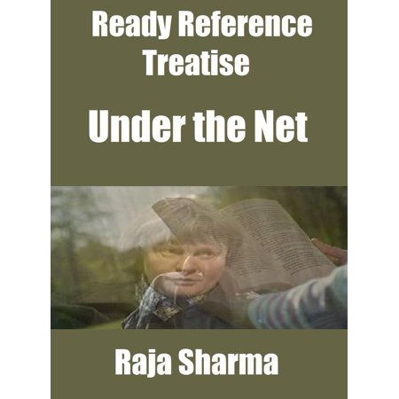 Ready Reference Treatise: Under the Net - eBook (Under The Net Murdoch)