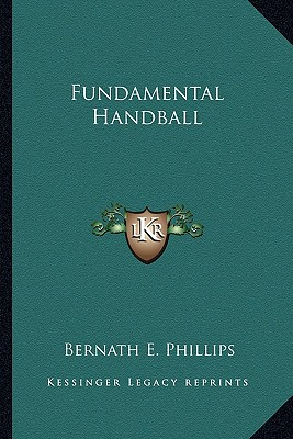 Fundamental Handball by Kessinger Publishing