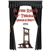 In the Reign of Terror