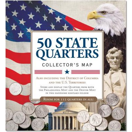 - 50 State Quarters Collector's Map : Including the District of Columbia and the Us Territories