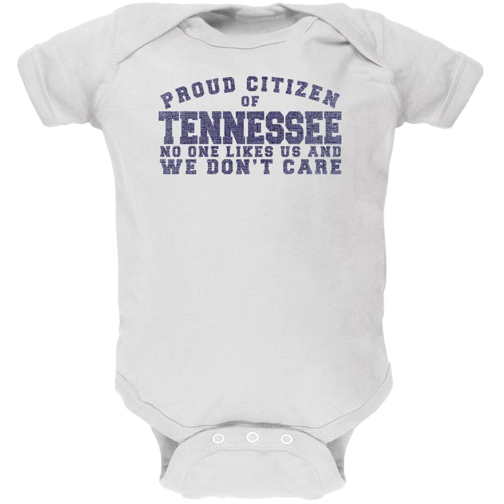 Proud No One Likes Tennessee White Soft Baby One Piece