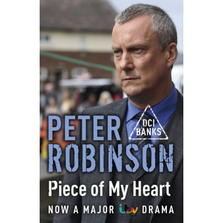 Piece Of My Heart  The 16Th Dci Banks Mystery  Dci Banks 16   Paperback