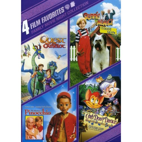 4 Film Favorites: Family Movie Night - Quest For Camelot / The Adventures Of Pinocchio / Cats Don't Dance / Dennis The Menace Strikes Again