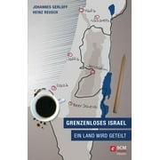 Grenzenloses Israel - eBook