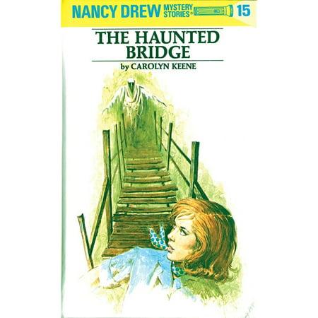 Nancy Drew Haunted Bridge (Nancy Drew 15: the Haunted Bridge)