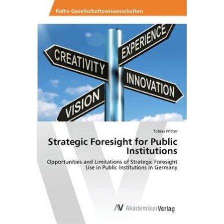 Strategic Foresight For Public Institutions