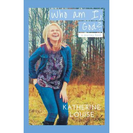 Who Am I  God   A Journey Book