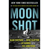 Moon Shot: The Inside Story of America's Apollo Moon Landings (Paperback)