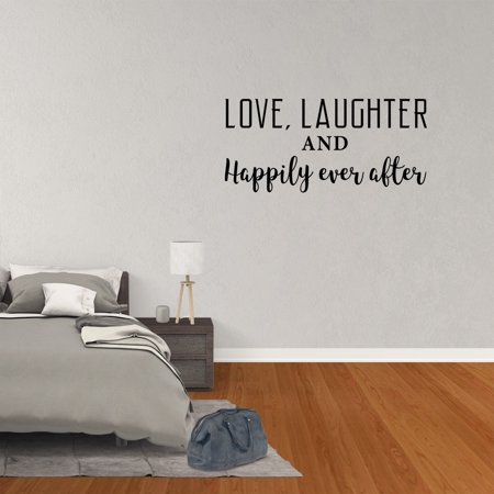 Wall Decal Quote Love Laughter And Happily Ever After Vinyl Nursery Decor Wedding Love XJ266