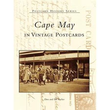 Cape May in Vintage Postcards - eBook