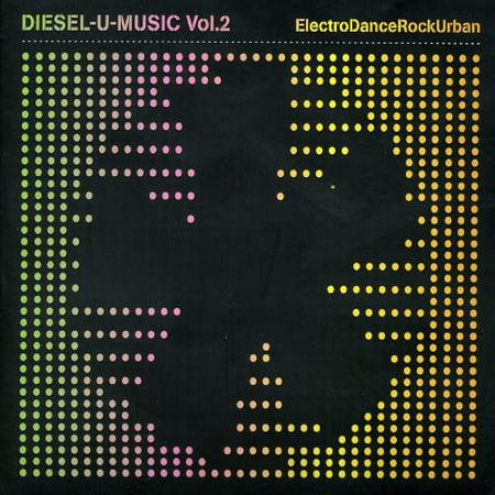 Diesel U Music, Vol. 2: Electro Dance Rock Urban (Electro Rock)