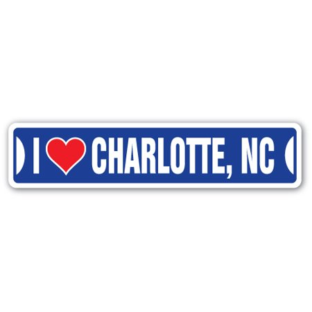 I LOVE CHARLOTTE, NORTH CAROLINA Street Sign nc city state us wall road décor gift - Costume Store Charlotte Nc
