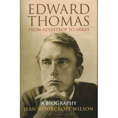Edward Thomas  From Adlestrop To Arras  A Biography