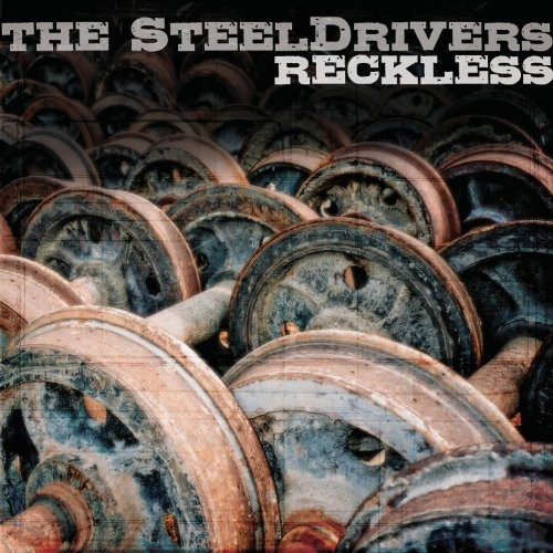 The Steel Drivers - Reckless (CD)
