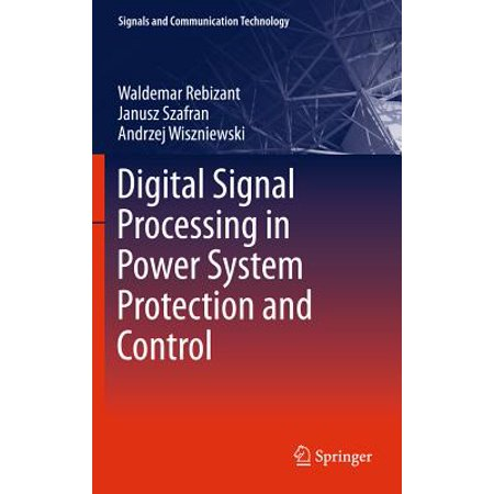 Digital Signal Processing in Power System Protection and