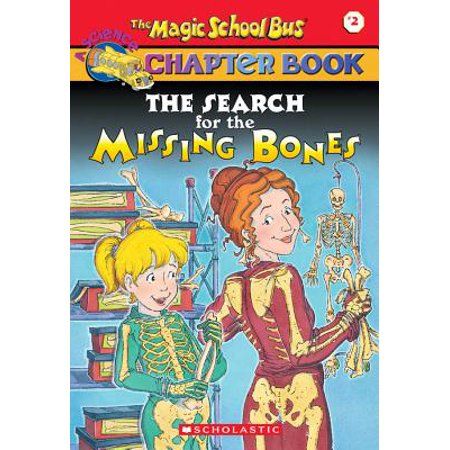 Magic School Bus Science Chapter Books (Paperback): The Search for the Missing Bones (Paperback) - Wave At The Bus