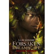Forsaken Dreamscape: Deluxe Edition - eBook