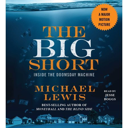 The Big Short : Inside the Doomsday Machine (The Big Short Inside The Doomsday Machine)
