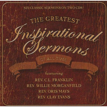 The Greatest Inspirational Sermons Of All Time
