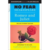 Sparknotes No Fear Shakespeare: Romeo and Juliet: No Fear Shakespeare Deluxe Student Edition, Volume 30 (Series #30) (Paperback)