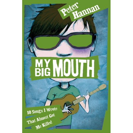 My Big Mouth: 10 Songs I Wrote That Almost Got Me Killed - eBook](Top Ten Halloween Songs Uk)