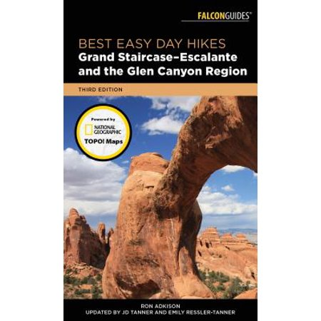 Best Easy Day Hikes Grand Staircase-Escalante and the Glen Canyon Region - (Best Hikes North Rim Grand Canyon)