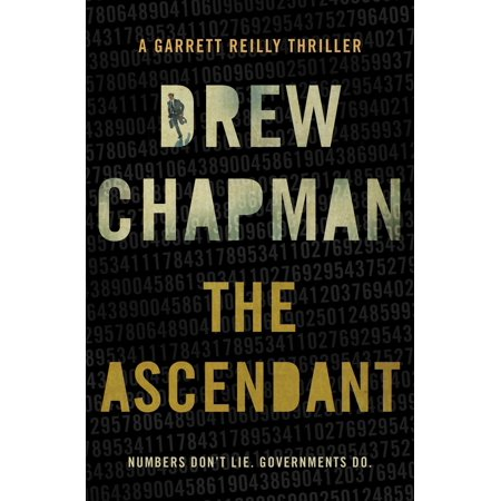 The Ascendant : A Garrett Reilly Thriller
