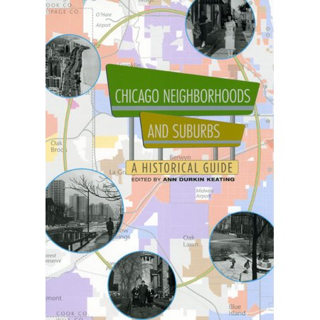 Chicago Neighborhoods and Suburbs : A Historical (Best Neighborhood Schools In Chicago)