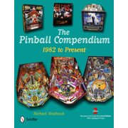 The Pinball Compendium : 1982 to Present