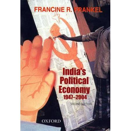 India's Political Economy, 1947-2004: The Gradual Revolution
