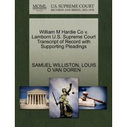 William M Hardie Co V. Lamborn U.S. Supreme Court Transcript of Record with Supporting Pleadings