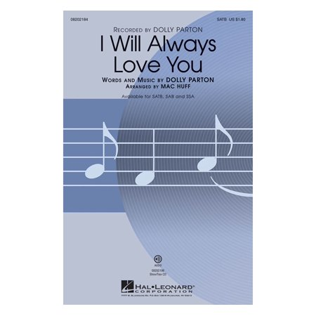 Hal Leonard I Will Always Love You SATB by Dolly Parton arranged by Mac Huff (Dolly Parton Costume)