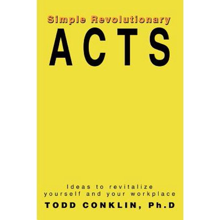 Simple Revolutionary Acts : Ideas to Revitalize Yourself and Your Workplace - Simple Halloween Ideas