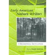 Early American Nature Writers : A Biographical Encyclopedia
