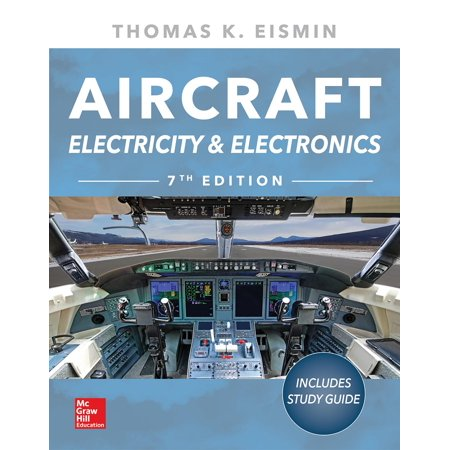 Aircraft Electricity and Electronics, Seventh Edition](teach yourself electricity and electronics sixth edition)