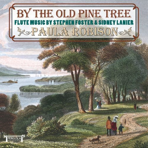 By The Old Pine Tree: Flute Music