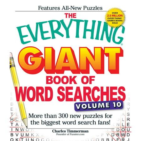 The Everything Giant Book of Word Searches, Volume 10 : More Than 300 New Puzzles for the Biggest Word Search - Printable Halloween Word Searches For Adults