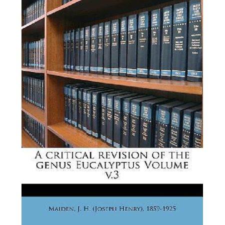 A Critical Revision Of The Genus Eucalyptus Volume V 3