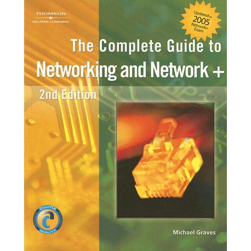 The Complete Guide to Networking And Network