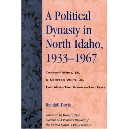 Political Dynasty In North Idaho  1933 1967
