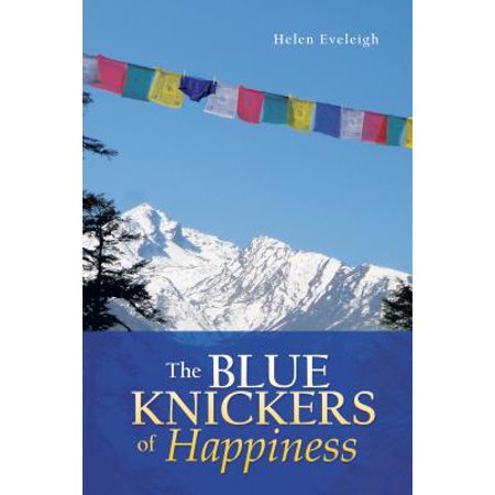 The Blue Knickers of Happiness -