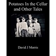 Potatoes In the Cellar and Other Tales - eBook