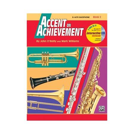 Alfred Accent on Achievement Book 2 E-Flat Alto Saxophone Book &
