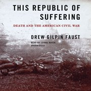 This Republic of Suffering - Audiobook